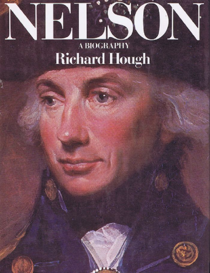 NELSON. Horatio Nelson, Richard Hough.