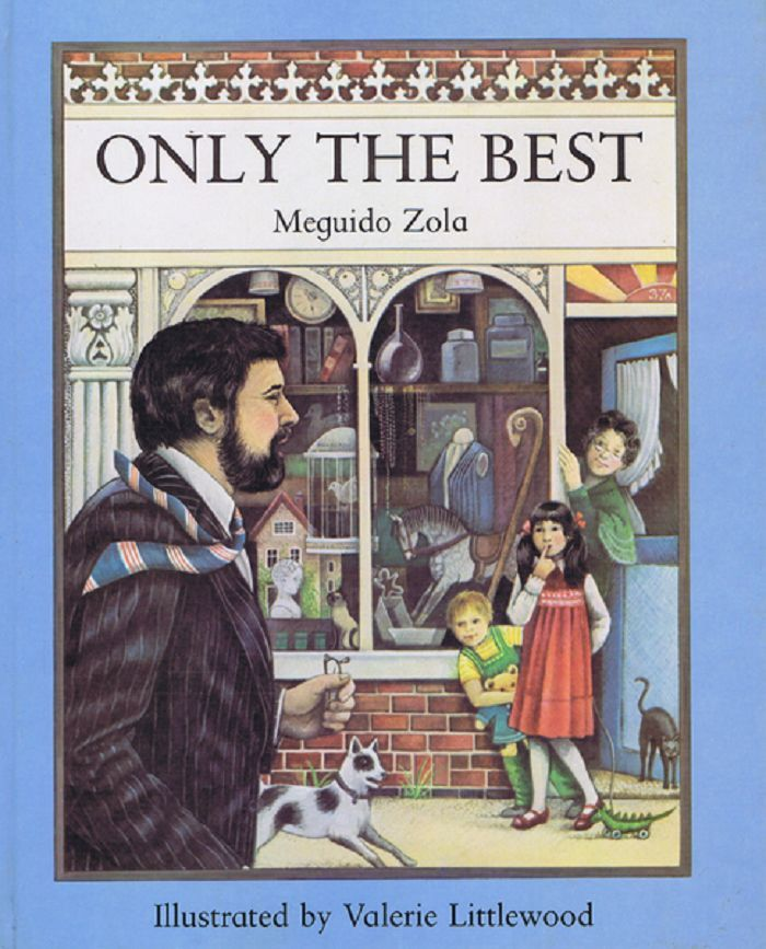 ONLY THE BEST. Meguido Zola.