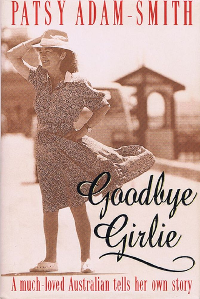 GOODBYE GIRLIE. Patsy Adam-Smith.
