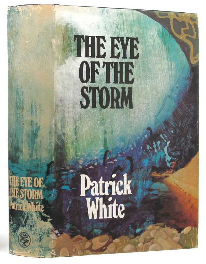 THE EYE OF THE STORM. Patrick White.