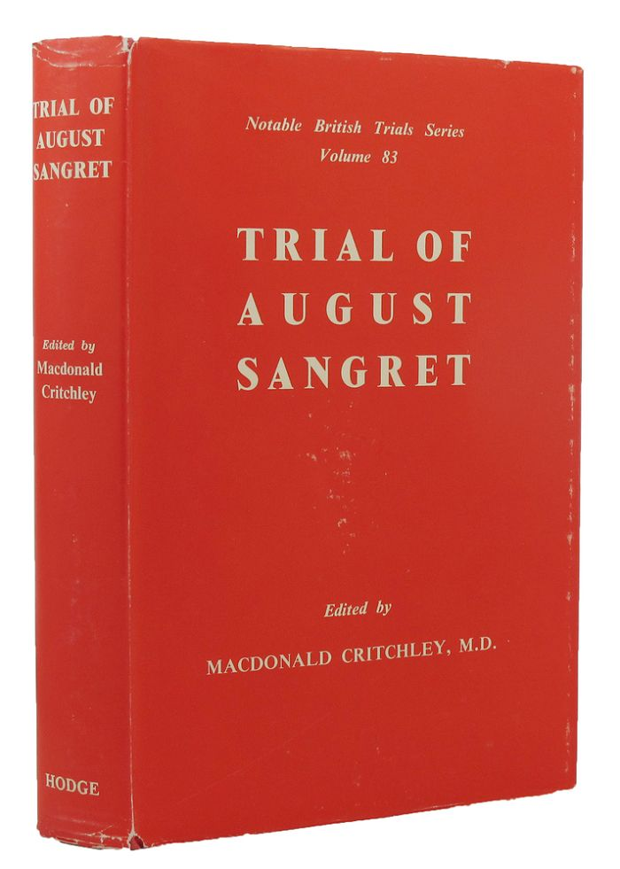 THE TRIAL OF AUGUST SANGRET. August Sangret, Macdonald Critchley.