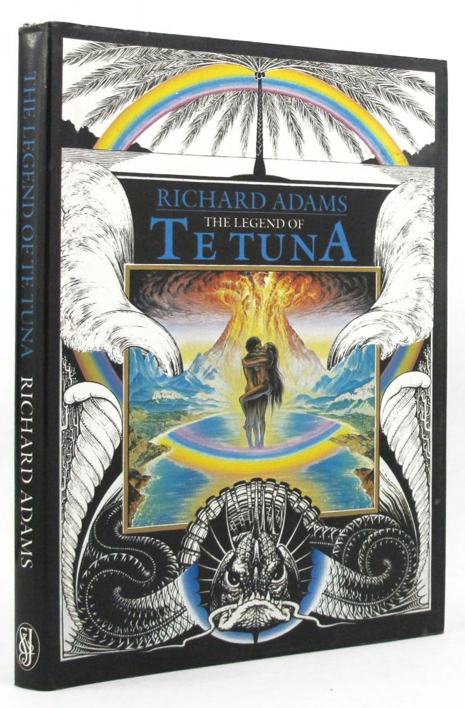 THE LEGEND OF TE TUNA. Richard Adams.