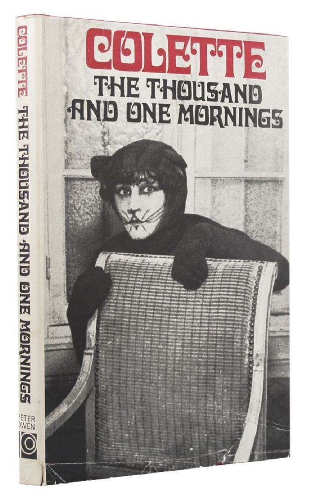 THE THOUSAND AND ONE MORNINGS. Colette.
