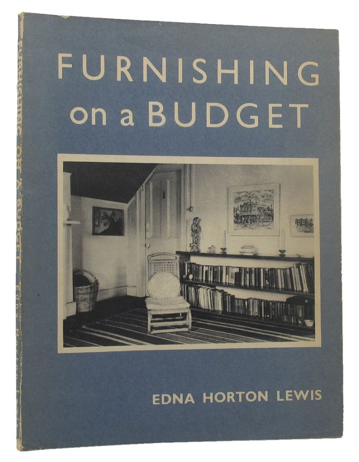 FURNISHING ON A BUDGET. Edna Horton Lewis.