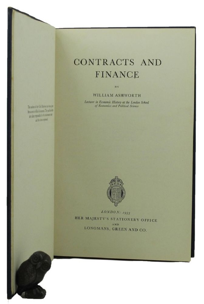 CONTRACTS AND FINANCE. William Ashworth.