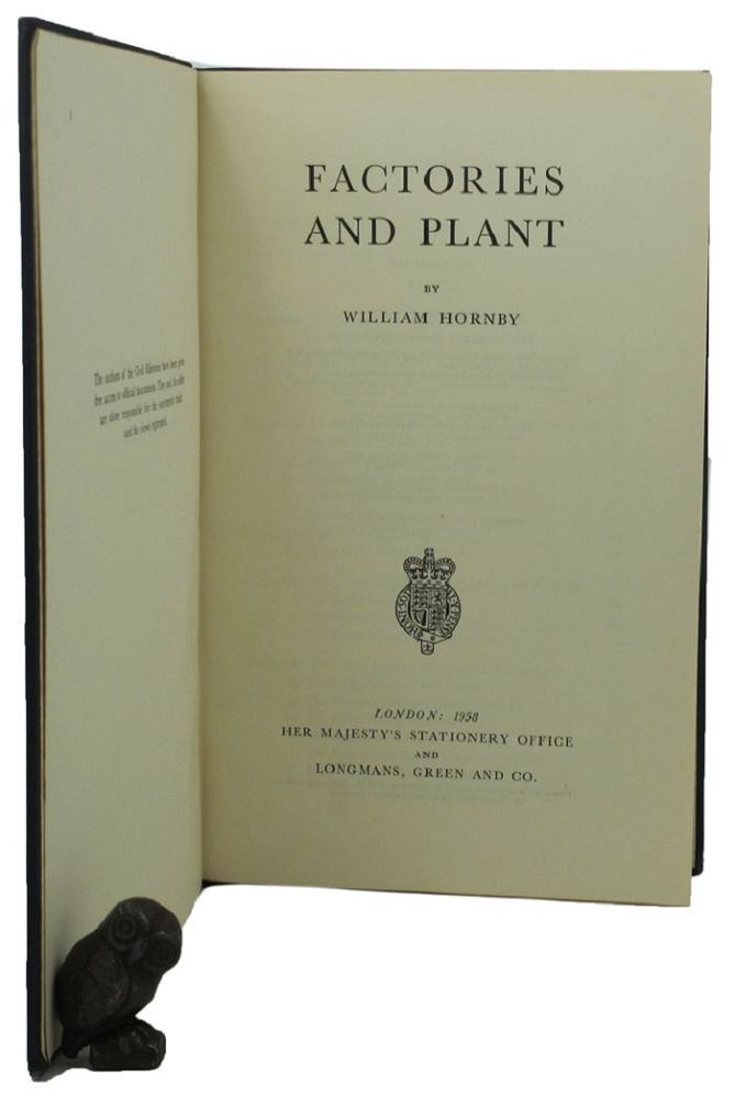 FACTORIES AND PLANT. William Hornby.