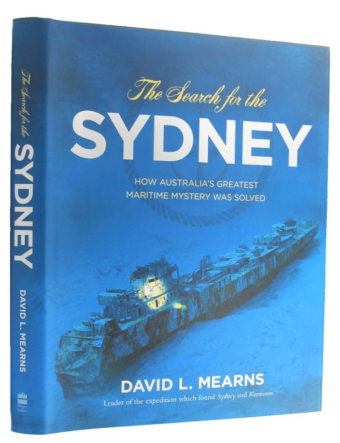 THE SEARCH FOR THE SYDNEY. David L. Mearns, Lieutenant John Perryman, Prologue.