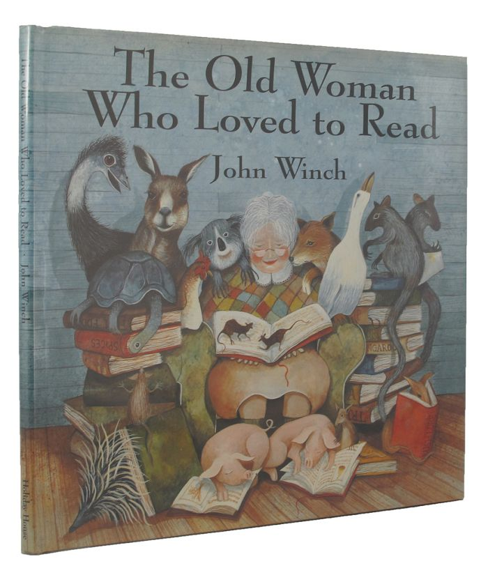 THE OLD WOMAN WHO LOVED TO READ. John Winch.