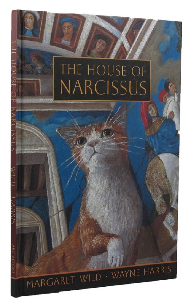 THE HOUSE OF NARCISSUS. Margaret Wild, Wayne Harris.