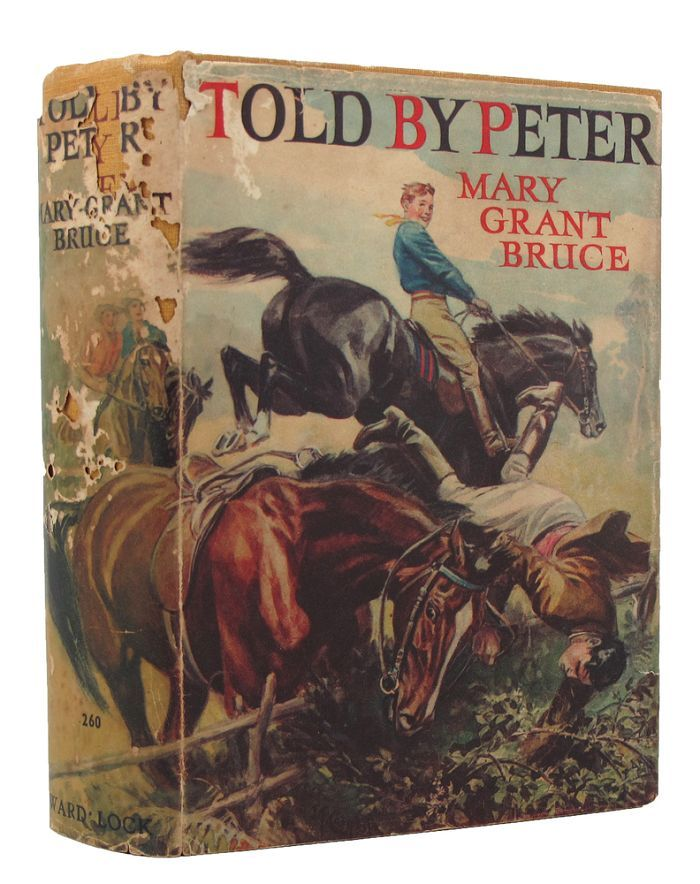 TOLD BY PETER. Mary Grant Bruce.