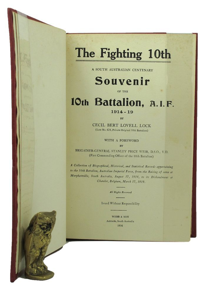 THE FIGHTING 10TH. A. I. F. 10th Battalion, Cecil Bert Lovell Lock.