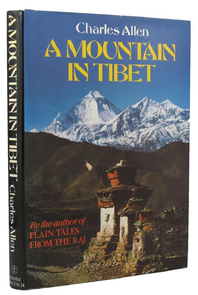 A MOUNTAIN IN TIBET. Charles Allen.