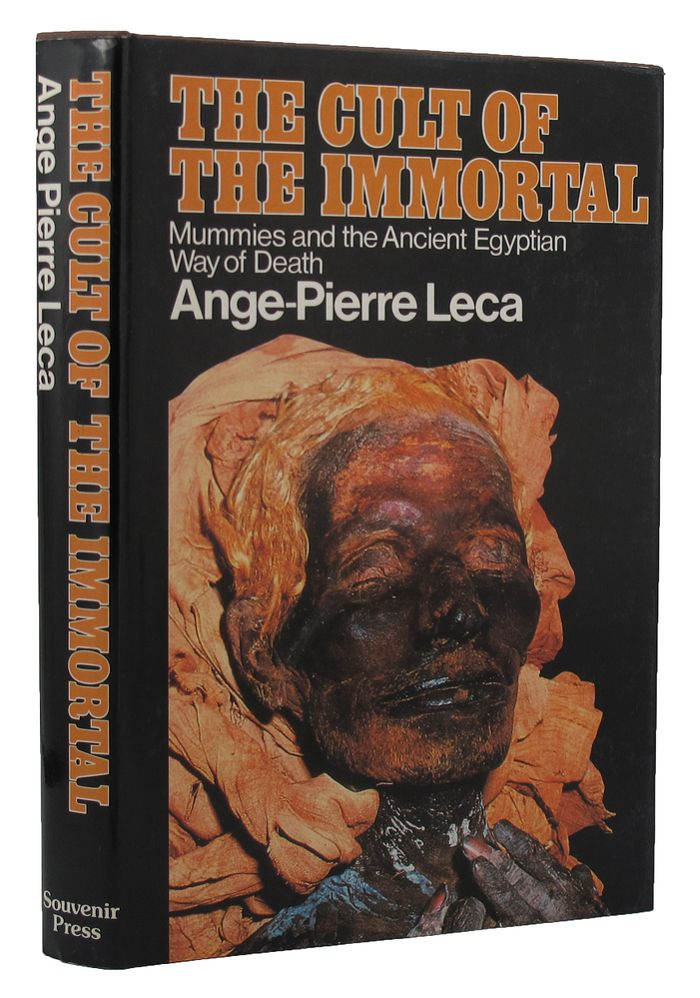 THE CULT OF THE IMMORTAL. Ange-Pierre Leca.