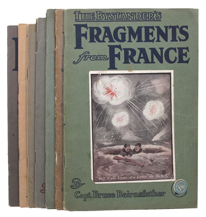 THE BYSTANDER'S FRAGMENTS FROM FRANCE. [Numbers 1-7]. Bruce Bairnsfather.