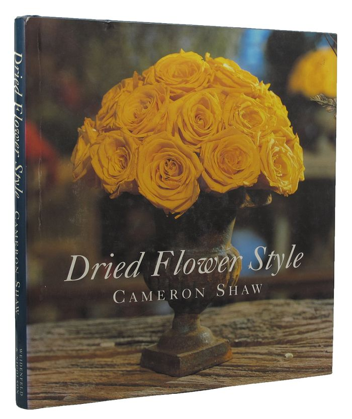 DRIED FLOWER STYLE. Cameron Shaw, Russell Longmuir, Pseudonym.