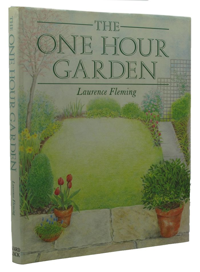 THE ONE HOUR GARDEN. Laurence Fleming.