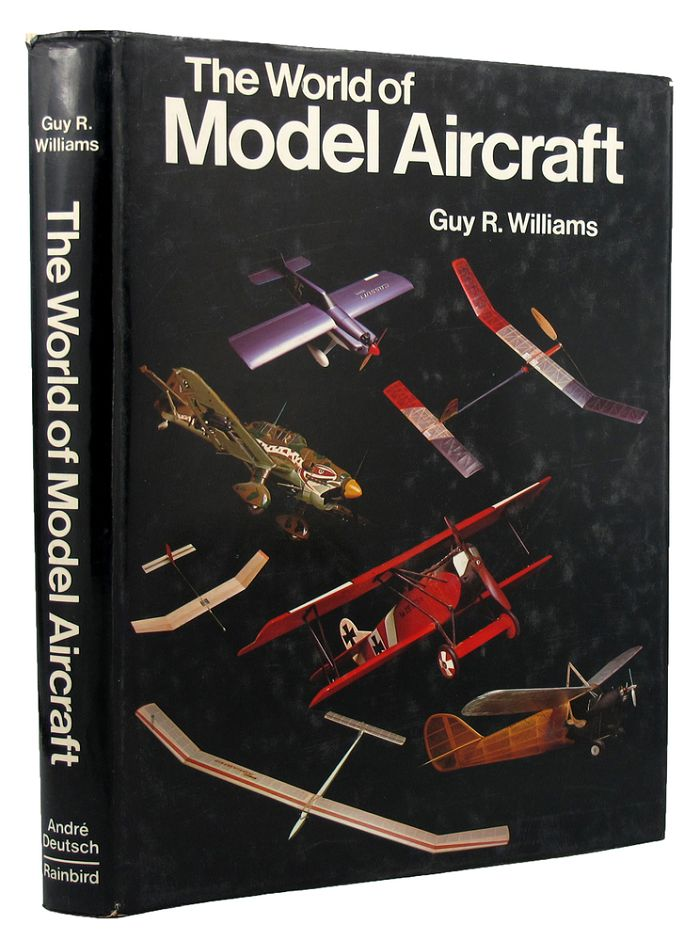 THE WORLD OF MODEL AIRCRAFT. Guy R. Williams.