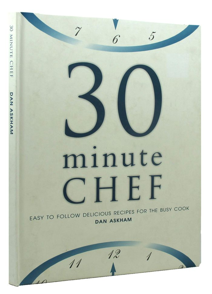 30 MINUTE CHEF. Dan Askham.