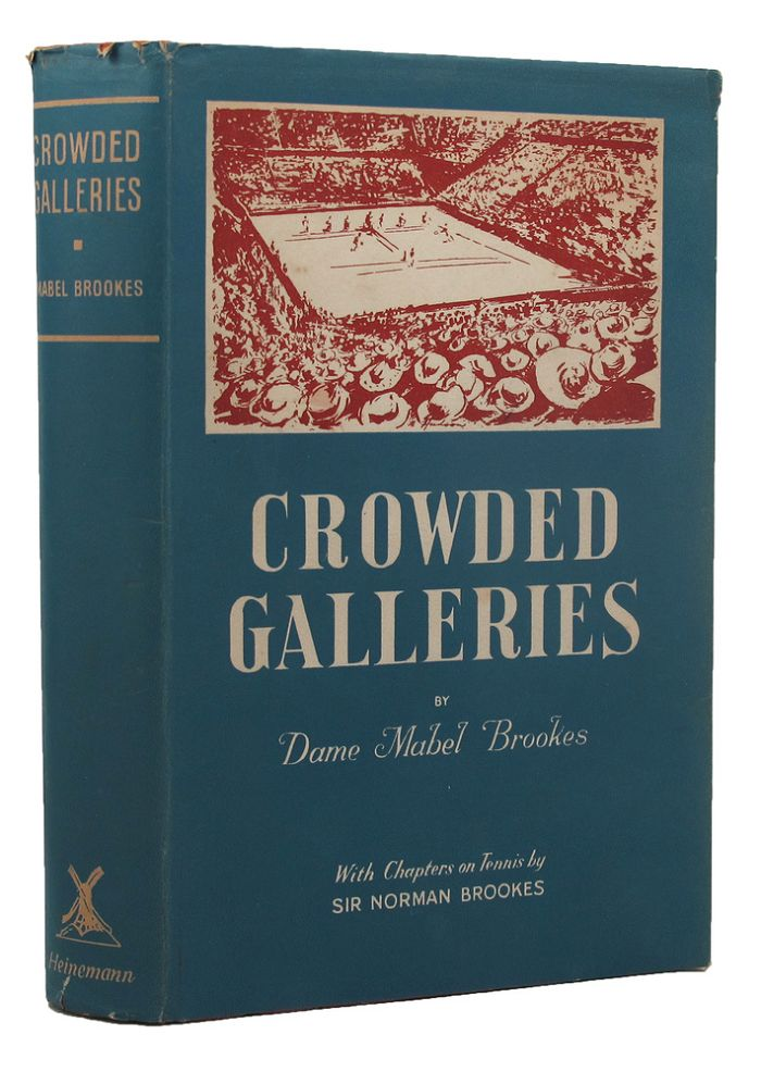 CROWDED GALLERIES. Dame Mabel Brookes.