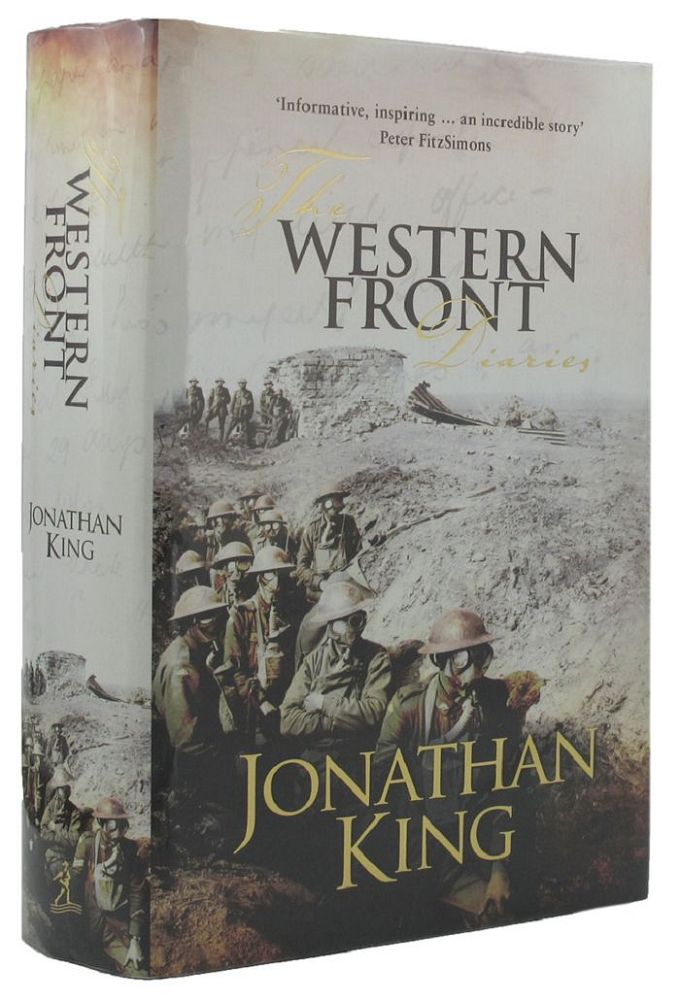 THE WESTERN FRONT DIARIES. Jonathan King.