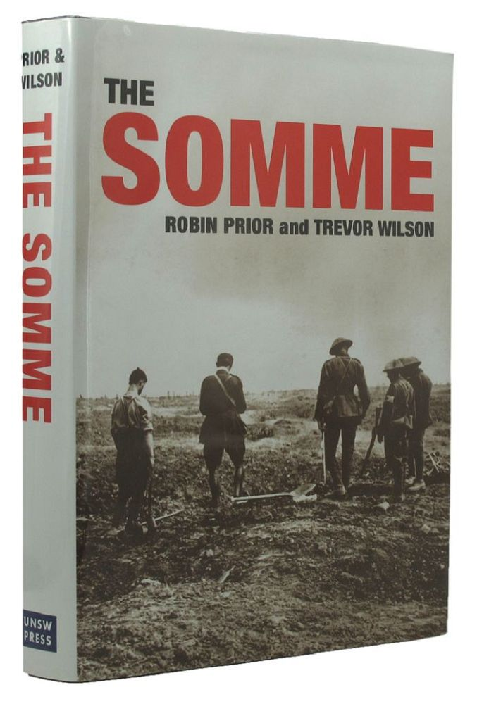 THE SOMME. Robin Prior, Trevor Wilson.