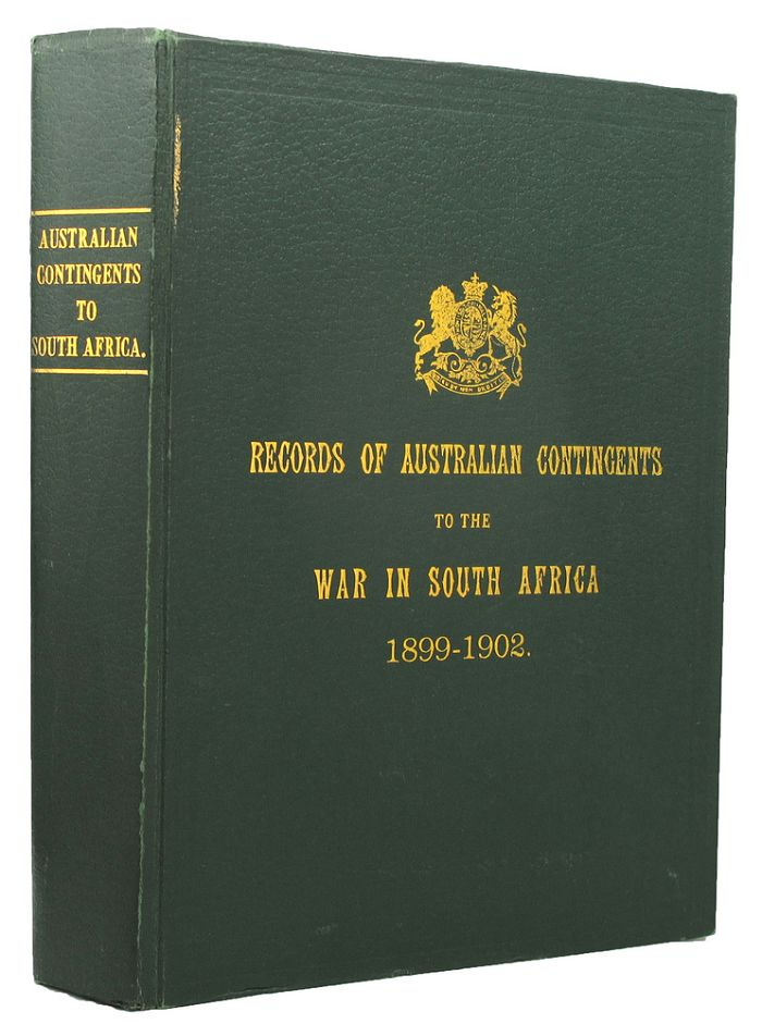 OFFICIAL RECORDS OF THE AUSTRALIAN MILITARY CONTINGENTS TO THE WAR IN SOUTH AFRICA. Lt. Col. P. L. Murray.