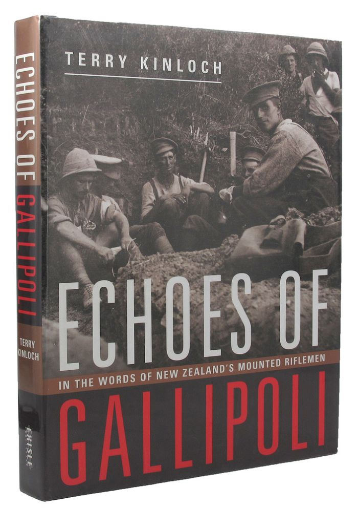 ECHOES OF GALLIPOLI. Terry Kinloch.