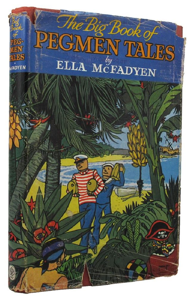 THE BIG BOOK OF PEGMEN TALES:. Ella McFadyen.