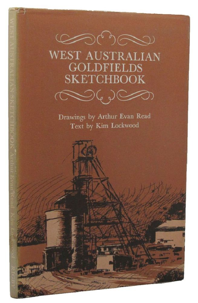 WESTERN AUSTRALIAN GOLDFIELDS SKETCHBOOK. Kim Lockwood.