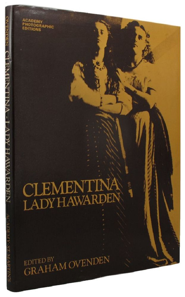 CLEMENTINA, LADY HAWARDEN. Clementina Hawarden, Graham Ovenden, Photographer.