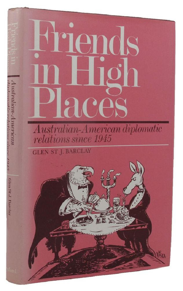 FRIENDS IN HIGH PLACES. Glen St J. Barclay.