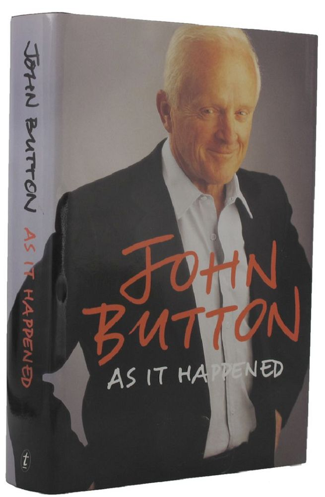 AS IT HAPPENED. John Button.