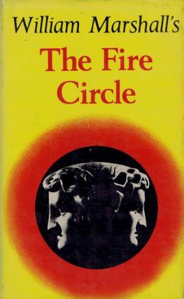 THE FIRE CIRCLE. William Leonard Marshall