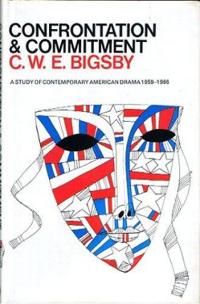 CONFRONTATION AND COMMITMENT. C. W. E. Bigsby.