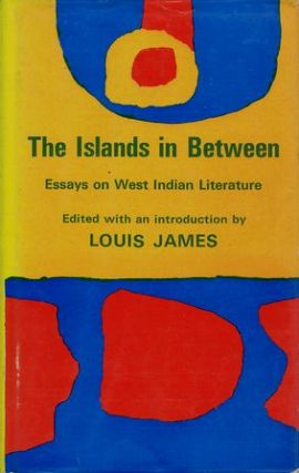 THE ISLANDS IN BETWEEN. Louis James.