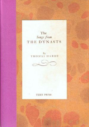 THE SONGS FROM THE DYNASTS. Thomas Hardy.