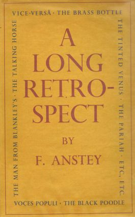 A LONG RETROSPECT. F. Anstey, Thomas Anstey Guthrie, Pseudonym