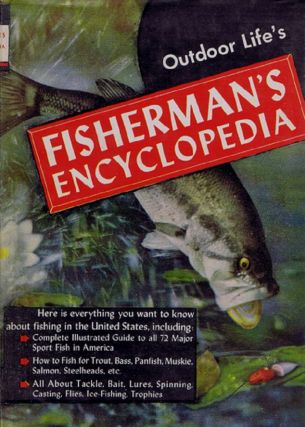 OUTDOOR LIFE'S FISHERMAN'S ENCYCLOPEDIA. Outdoor Life