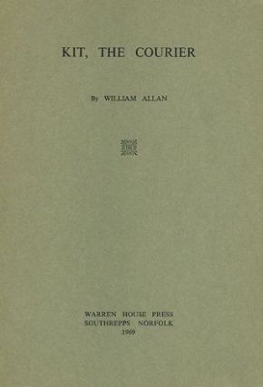KIT, THE COURIER. William Allan.