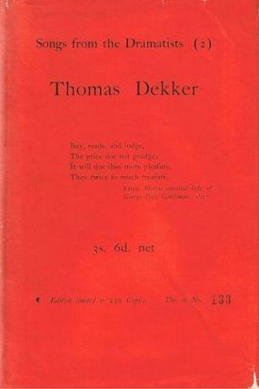 SONGS FROM THE DRAMATISTS (2): THOMAS DEKKER. Thomas Dekker