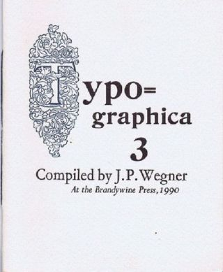 TYPOGRAPHICA 3 [cover title]. J. P. Wegner, Compiler
