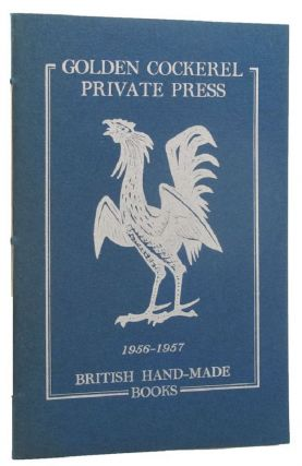 GOLDEN COCKEREL PRIVATE PRESS 1956-1957 BRITISH HAND-MADE BOOKS. Golden Cockerel Press Catalogue XCI