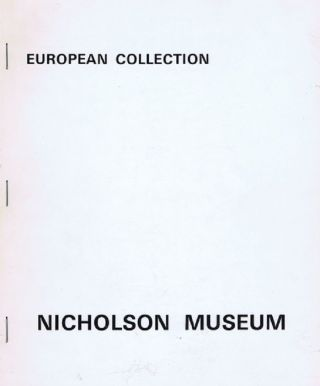 EUROPEAN COLLECTION. Nicholson Museum University of Sydney.