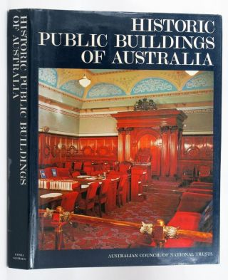 HISTORIC PUBLIC BUILDINGS OF AUSTRALIA. Australian Council of National Trusts