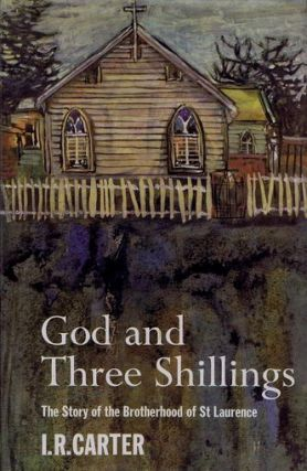 GOD AND THREE SHILLINGS. I. R. Carter