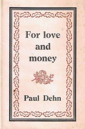 FOR LOVE AND MONEY. Paul Dehn