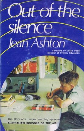 OUT OF THE SILENCE. Jean Ashton