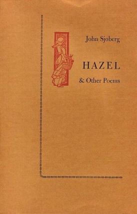 HAZEL & other poems. John Sjoberg.