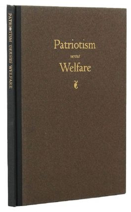 PATRIOTISM VERSUS WELFARE:. Norman Angell.