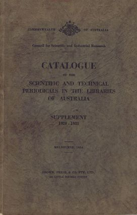 CATALOGUE OF THE SCIENTIFIC & TECHNICAL PERIODICALS in the libraries of Australia. C. A. McCallum, D. W. Cannam.